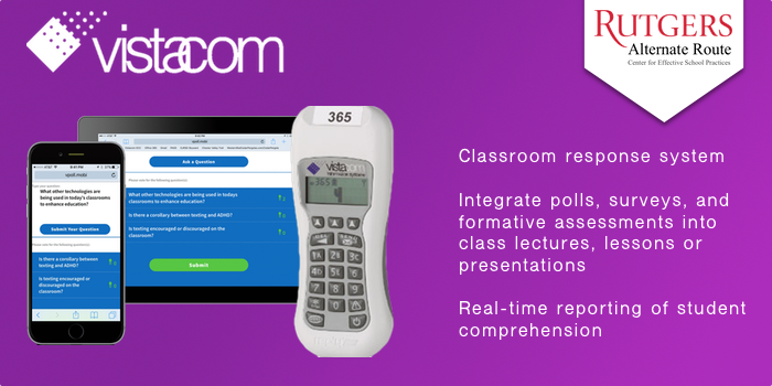 Vistacom - Classroom response system Integrate polls, surveys, and formative assessments into class lectures, lessons or presentations. Real-time reporting of student comprehension.