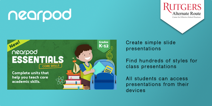 Nearpod - Create simple slide presentations Find hundreds of styles for class presentations. All students can access presentations from their devices.