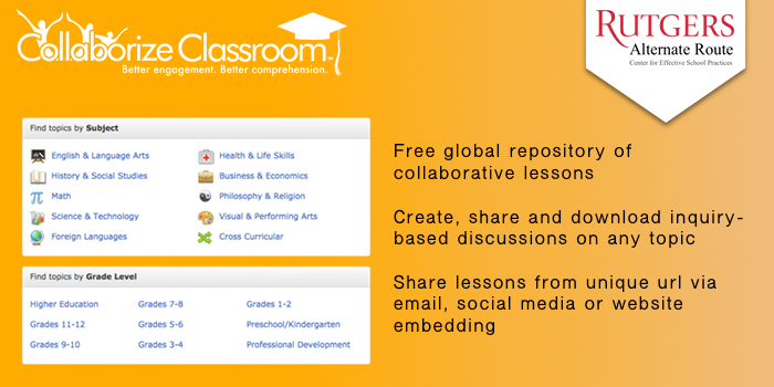 CollaborizeClassroom - Free global repository of collaborative lessons. Create, share and download inquiry-based discussions on any topic. Share lessons from unique url via email, social media or website embedding.