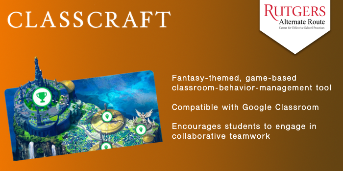 Class Craft - Fantasy-themed, game-based classroom-behavior-management tool. Compatible with Google Classroom. Encourages students to engage in collaborative teamwork.